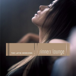 Sinners Lounge: The Latin Sessions