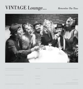 VINTAGE Lounge... Remember The Time